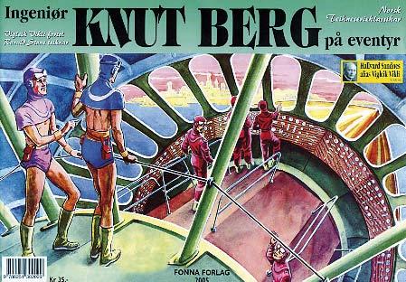 Ingeniør Knut Berg på eventyr, en norsk sci fi tegneserie